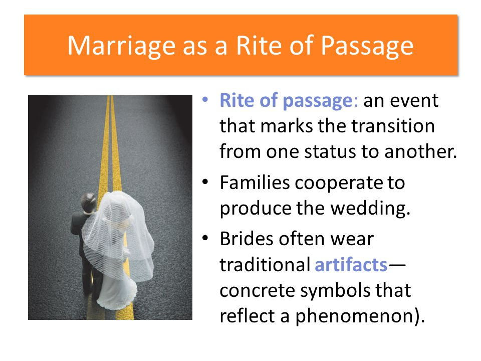 Marriage as a Rite of Passage