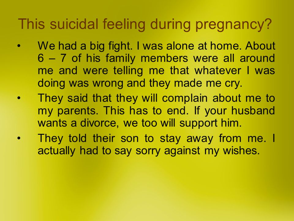 This suicidal feeling during pregnancy