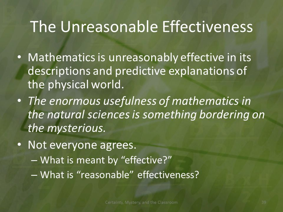 The Unreasonable Effectiveness