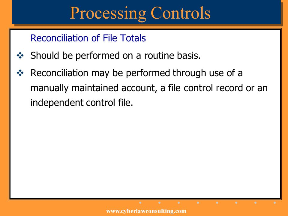 Processing Controls Reconciliation of File Totals