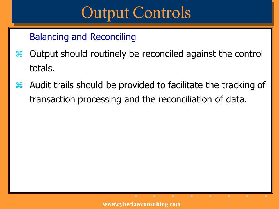 Output Controls Balancing and Reconciling