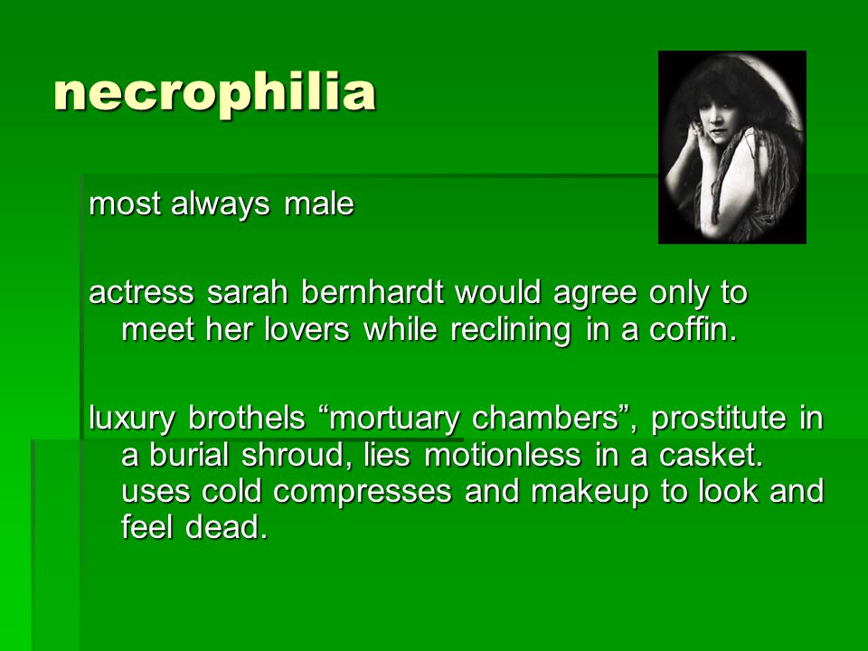 necrophilia most always male