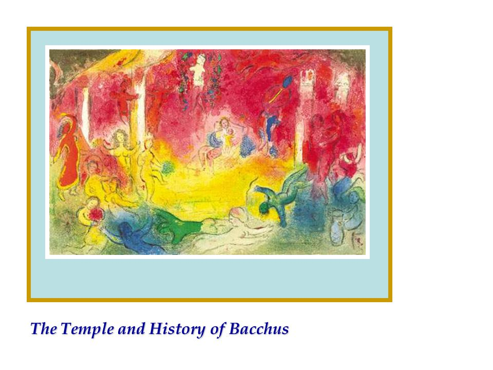 The Temple and History of Bacchus