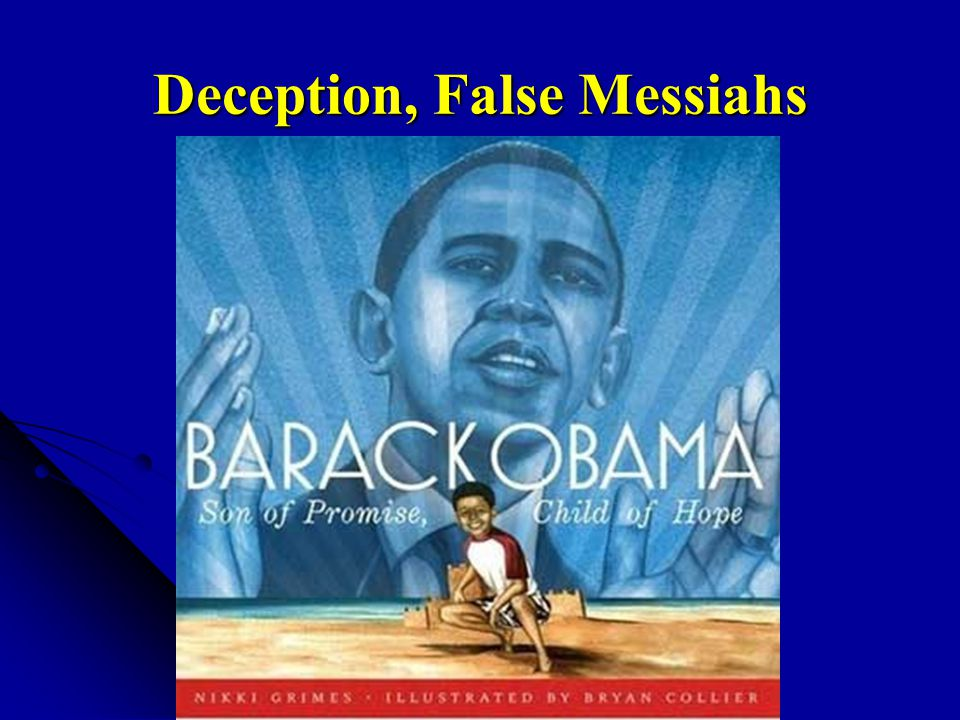 Deception, False Messiahs
