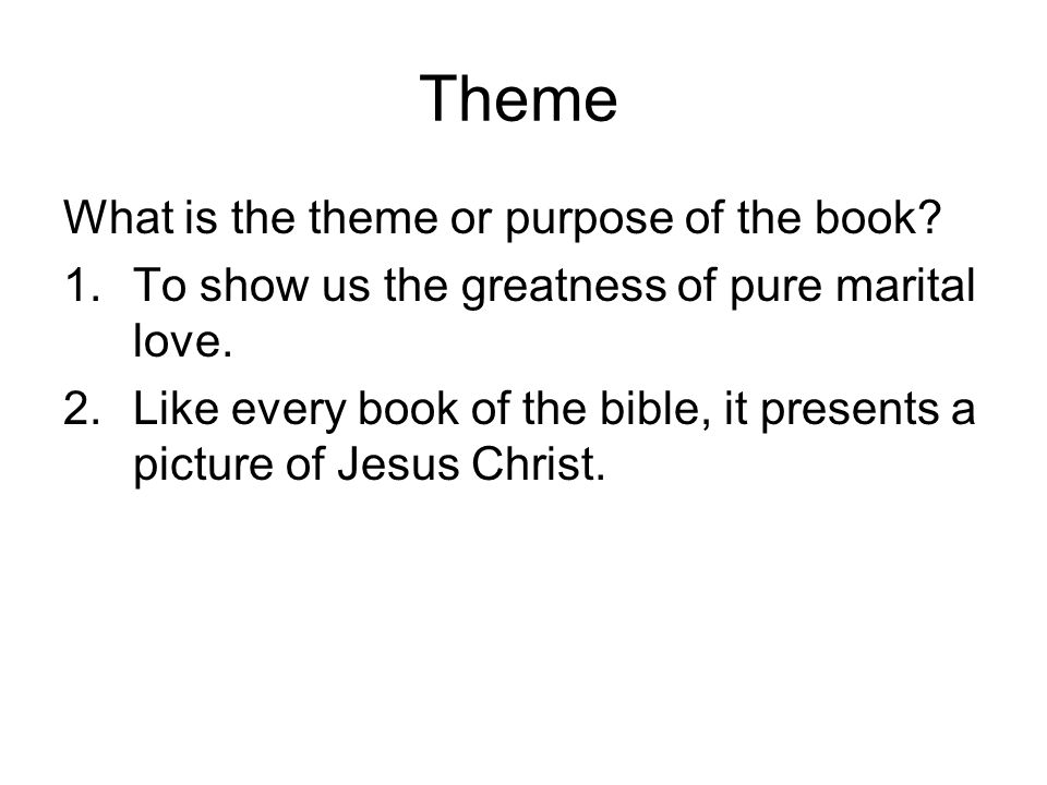 Theme What is the theme or purpose of the book