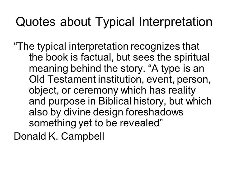 Quotes about Typical Interpretation