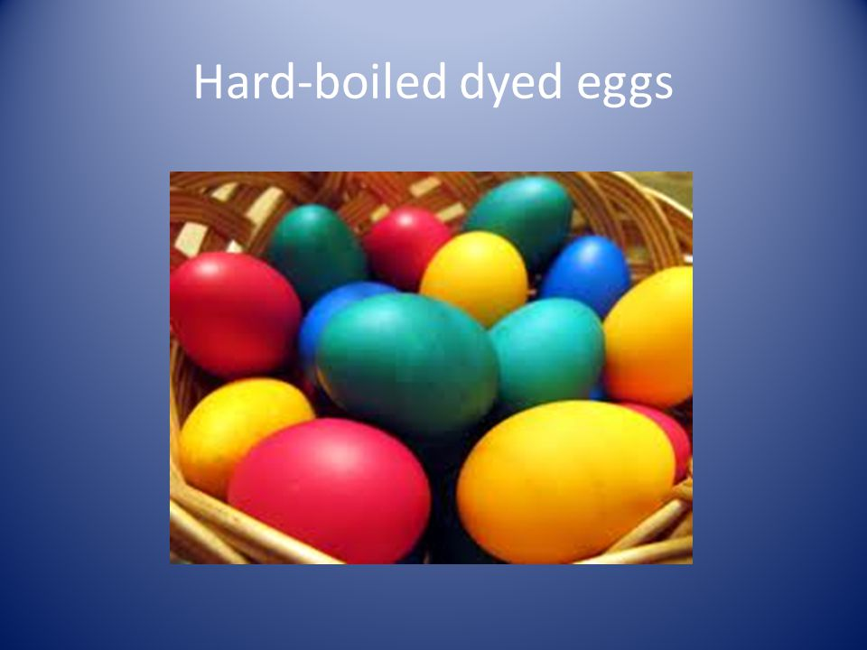Hard-boiled dyed eggs