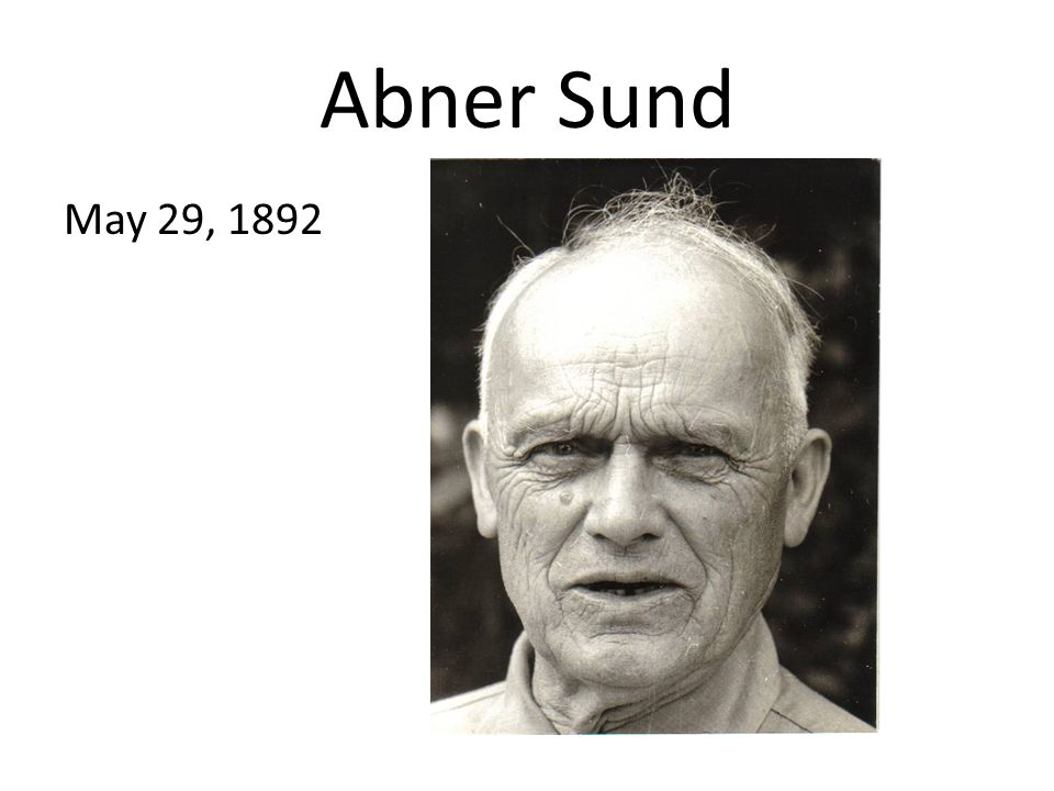 Abner Sund May 29, 1892
