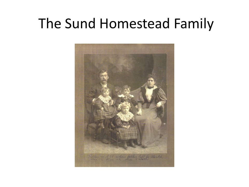 The Sund Homestead Family