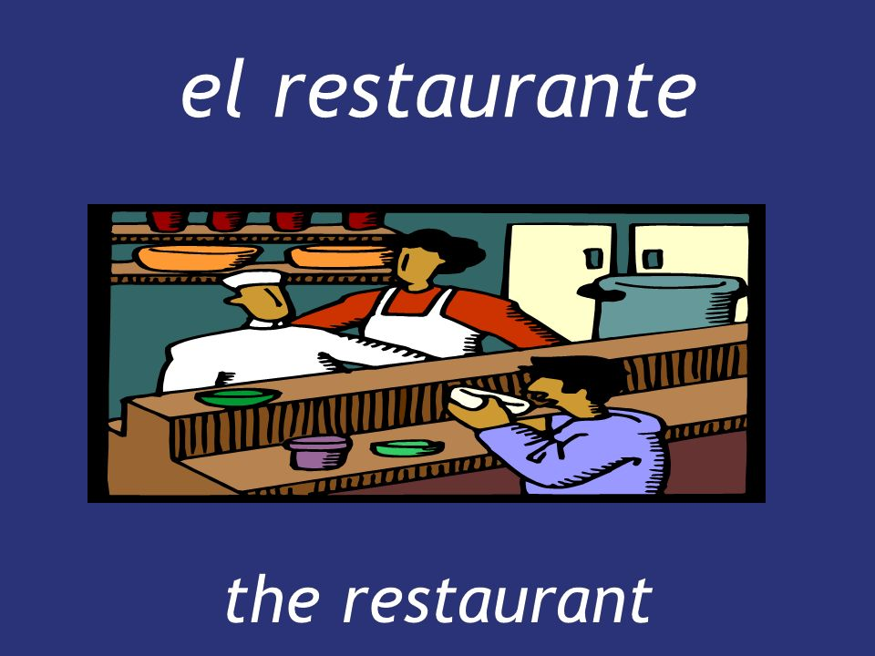 el restaurante the restaurant