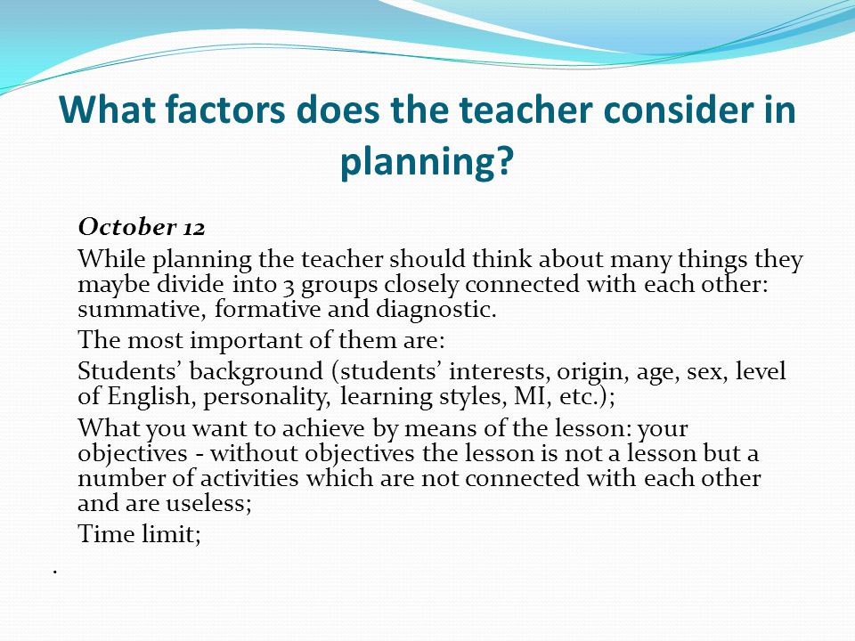 What factors does the teacher consider in planning