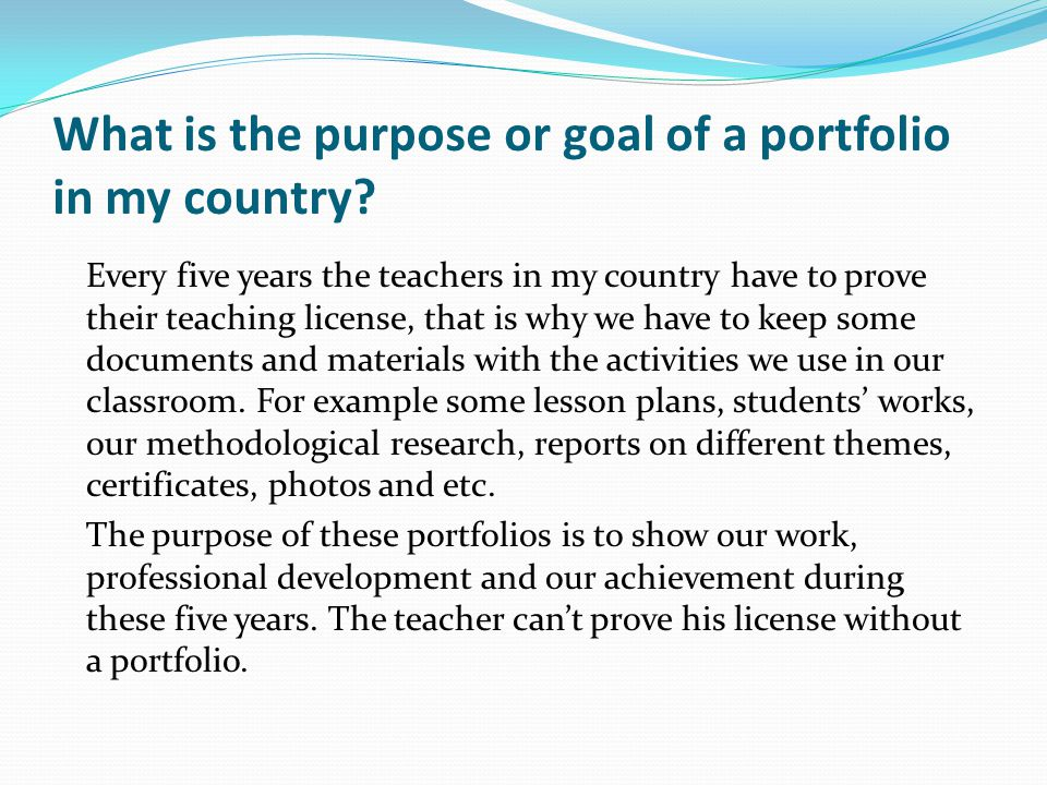 What is the purpose or goal of a portfolio in my country