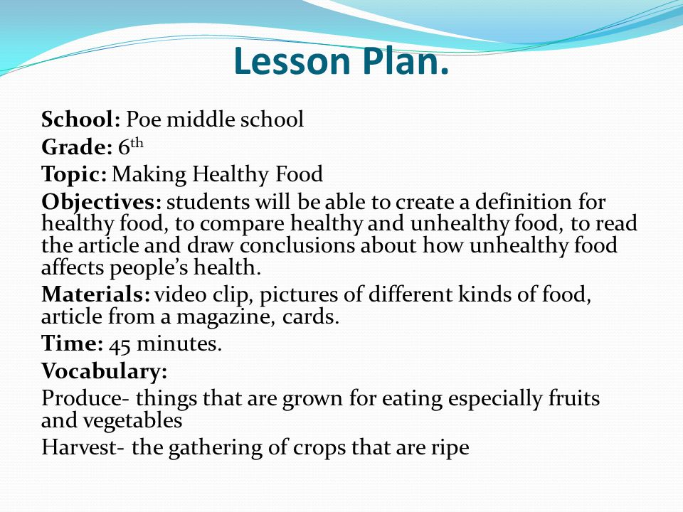 Lesson Plan. School: Poe middle school Grade: 6th