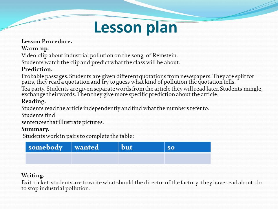 Lesson plan somebody wanted but so Lesson Procedure. Warm-up.