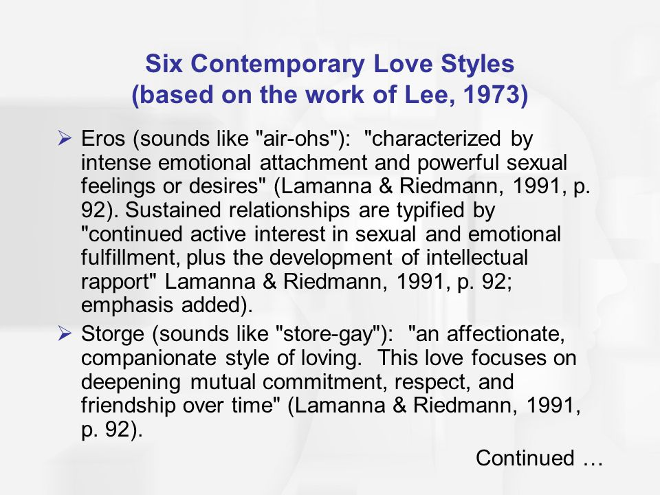 Six Contemporary Love Styles (based on the work of Lee, 1973)