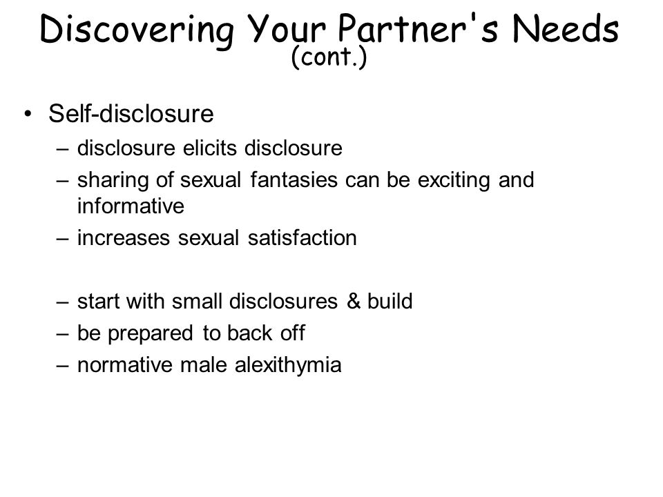 Discovering Your Partner s Needs (cont.)