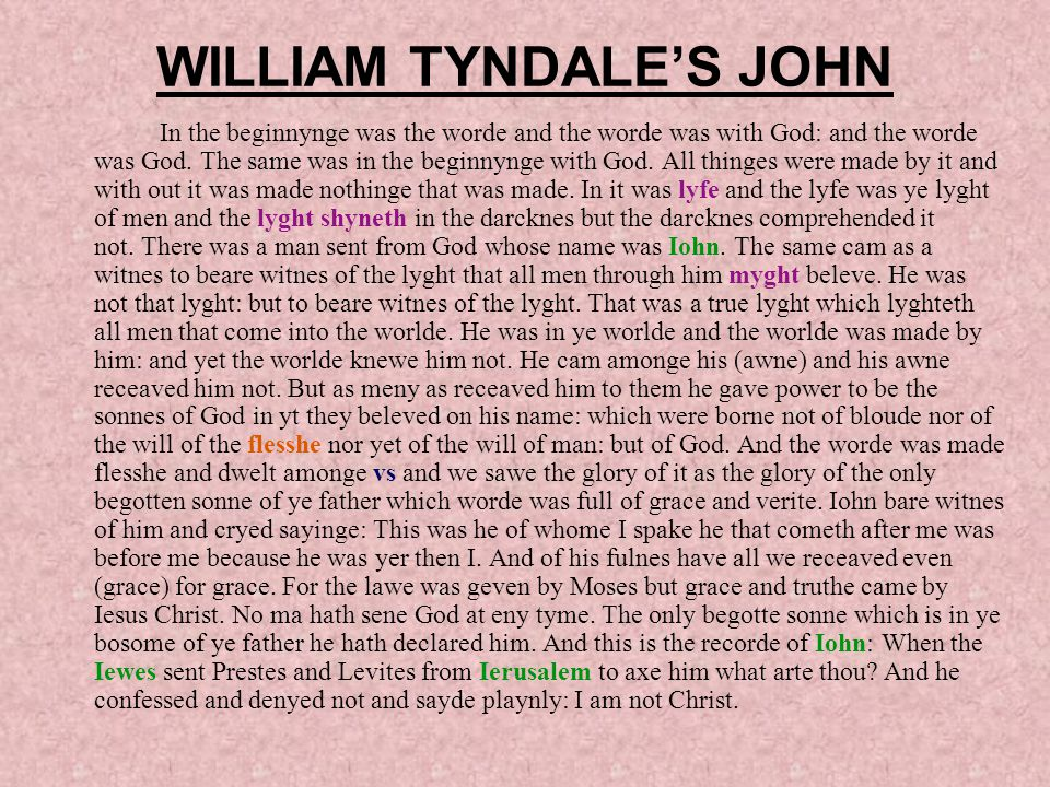 WILLIAM TYNDALE'S JOHN