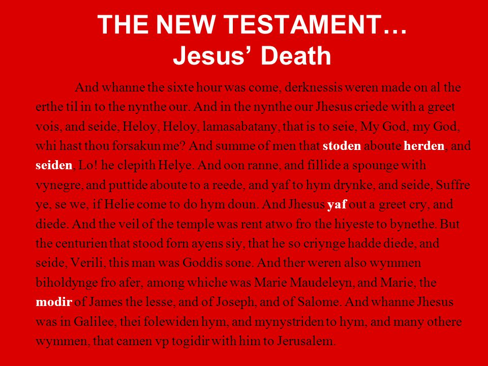 THE NEW TESTAMENT… Jesus' Death