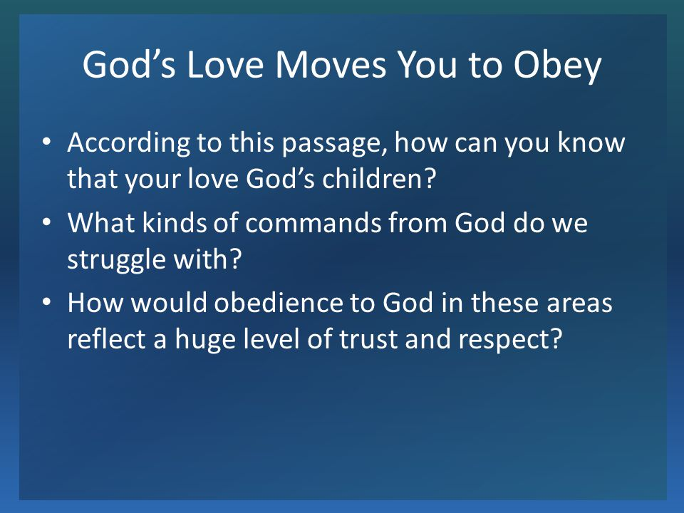 God's Love Moves You to Obey