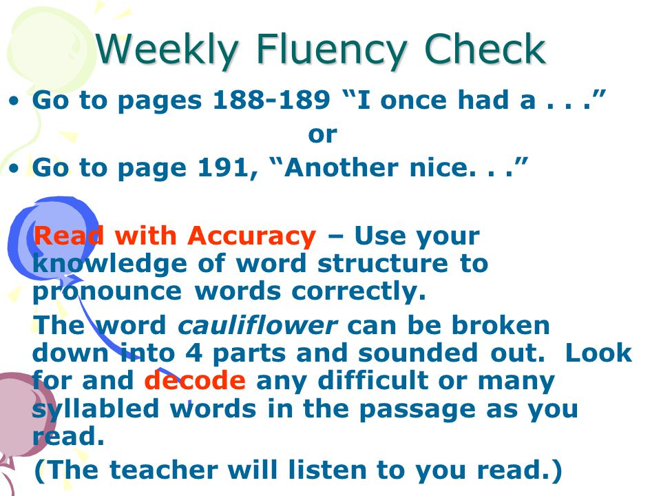 Weekly Fluency Check Go to pages 188-189 I once had a . . . or