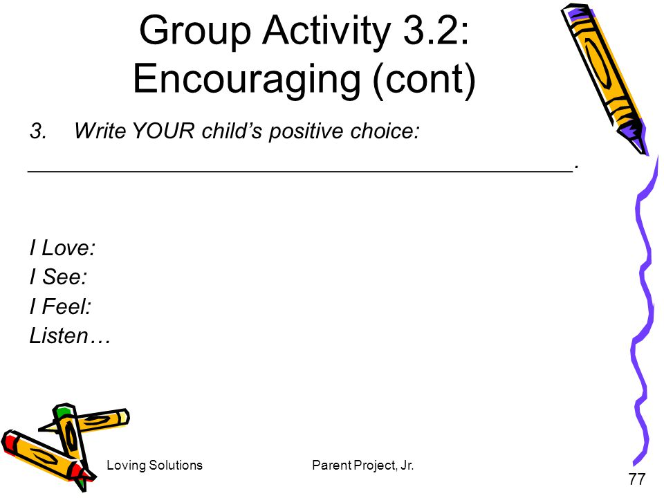 Group Activity 3.2: Encouraging (cont)