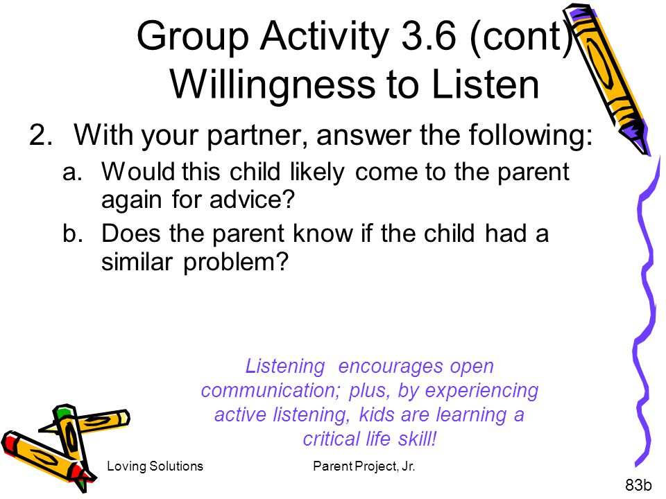 Group Activity 3.6 (cont) Willingness to Listen