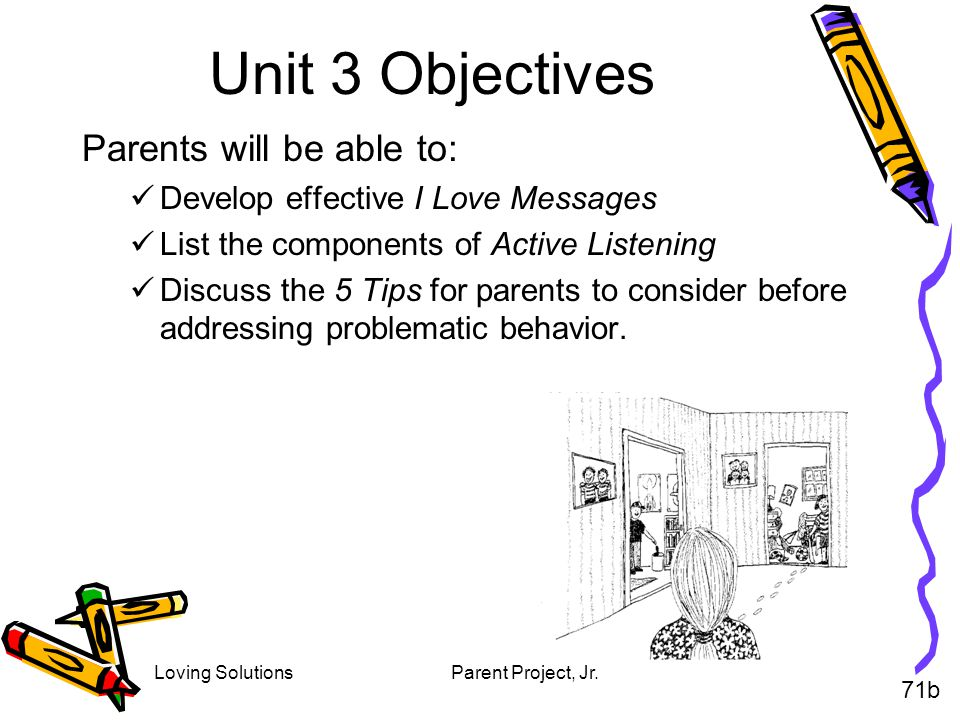 Unit 3 Objectives Parents will be able to: