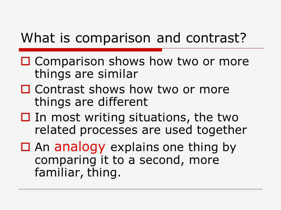 What is comparison and contrast