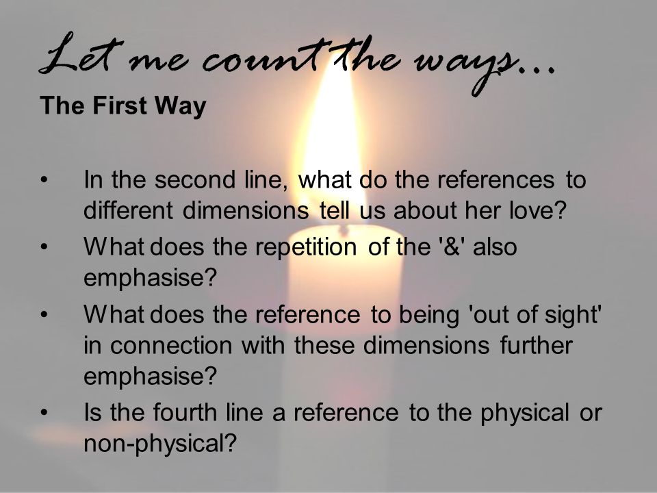 Let me count the ways… The First Way