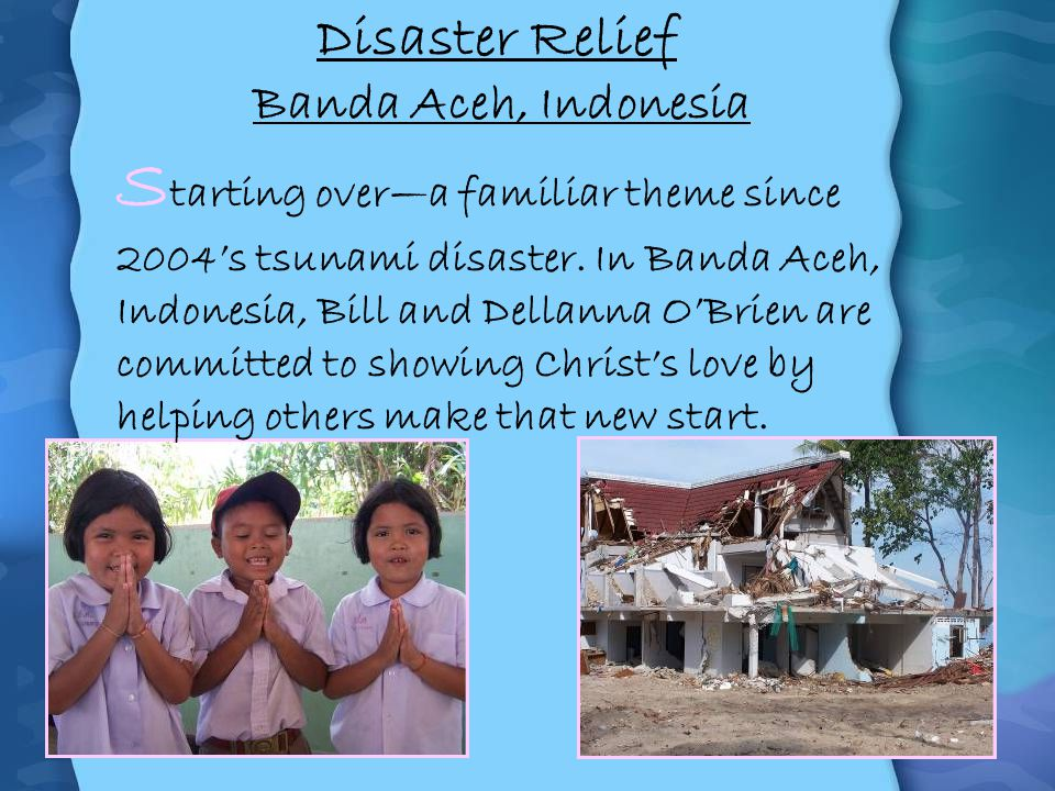 Disaster Relief Banda Aceh, Indonesia.