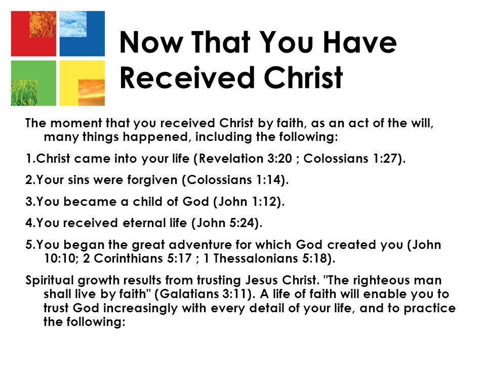 Now That You Have Received Christ