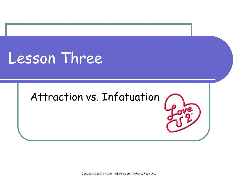 Attraction vs. Infatuation