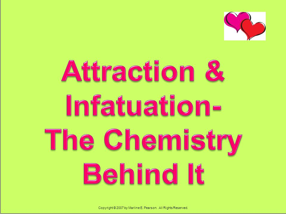 Attraction & Infatuation- The Chemistry Behind It