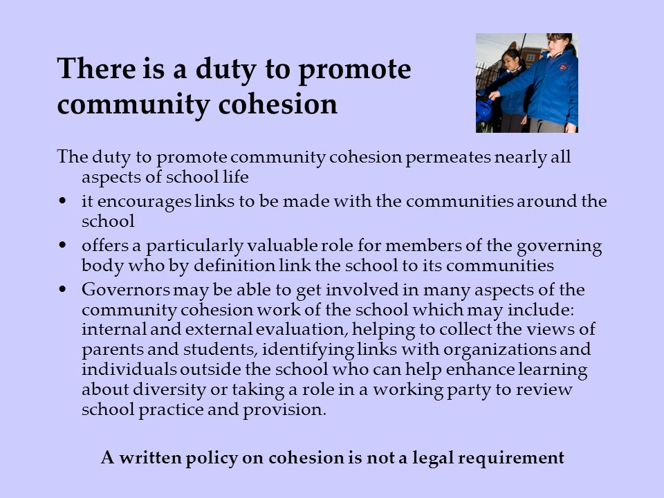 There is a duty to promote community cohesion
