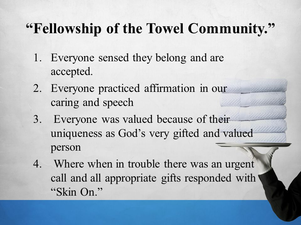 Fellowship of the Towel Community.