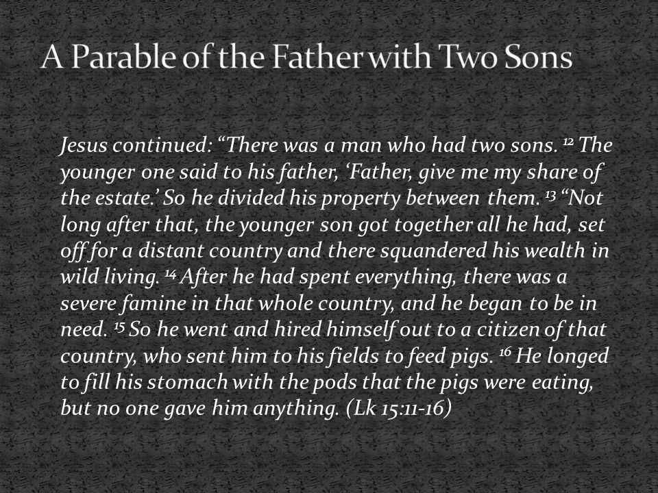 A Parable of the Father with Two Sons