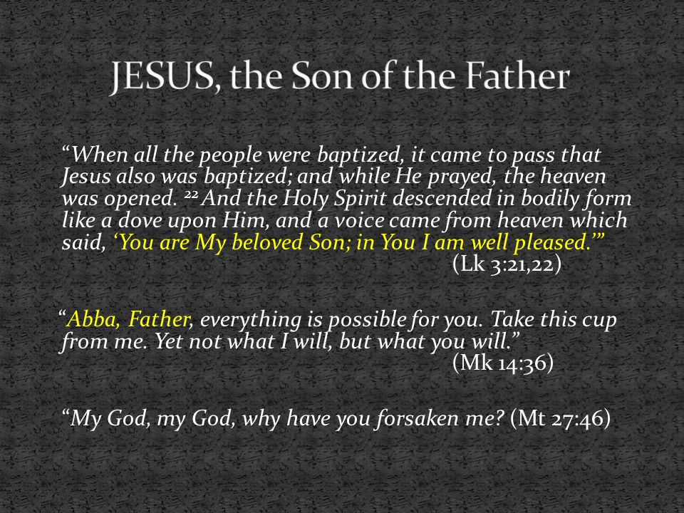 JESUS, the Son of the Father