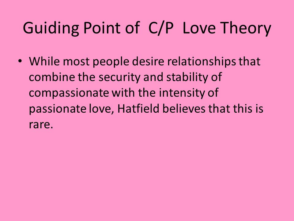 Guiding Point of C/P Love Theory