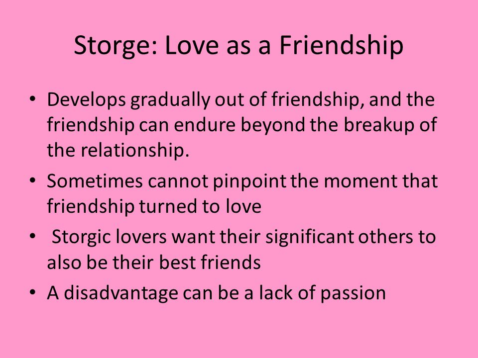 Storge: Love as a Friendship