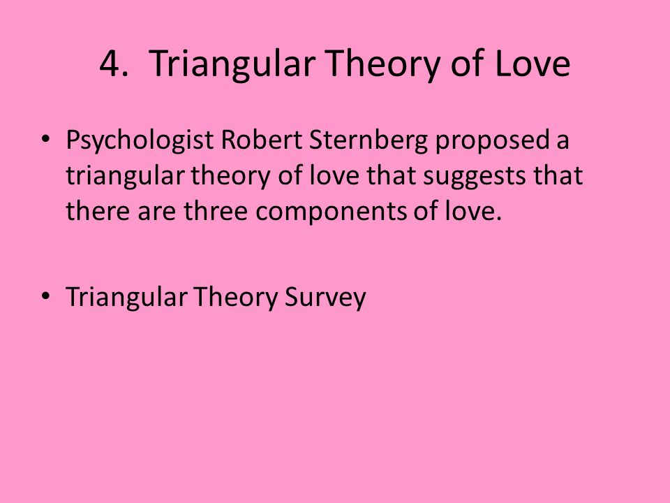 4. Triangular Theory of Love