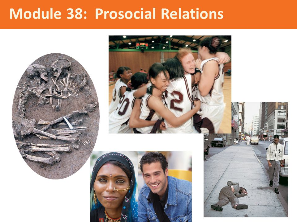 Module 38: Prosocial Relations