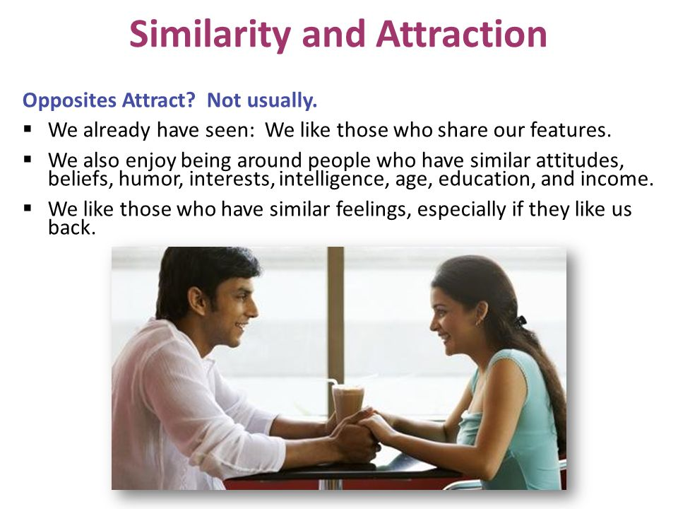 Similarity and Attraction