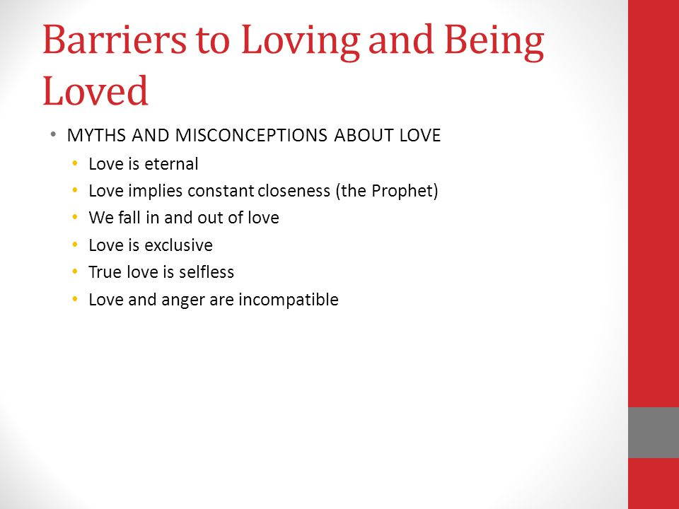 Barriers to Loving and Being Loved