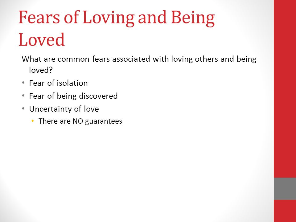 Fears of Loving and Being Loved
