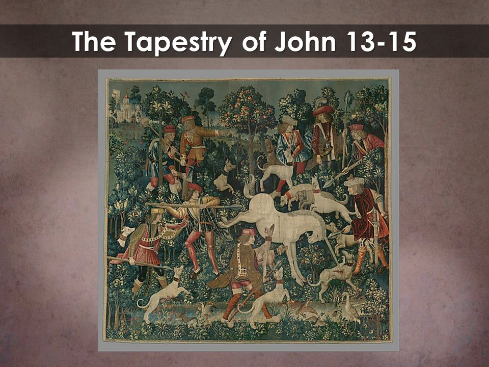 The Tapestry of John 13-15