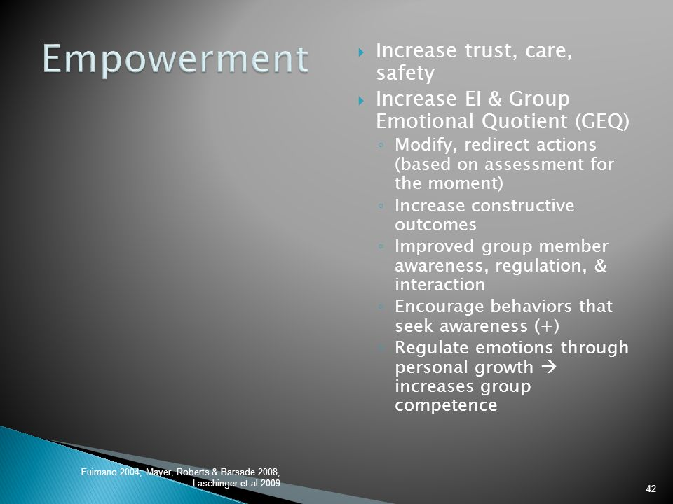 Empowerment Increase trust, care, safety
