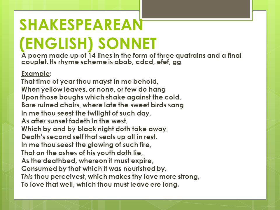 SHAKESPEAREAN (ENGLISH) SONNET