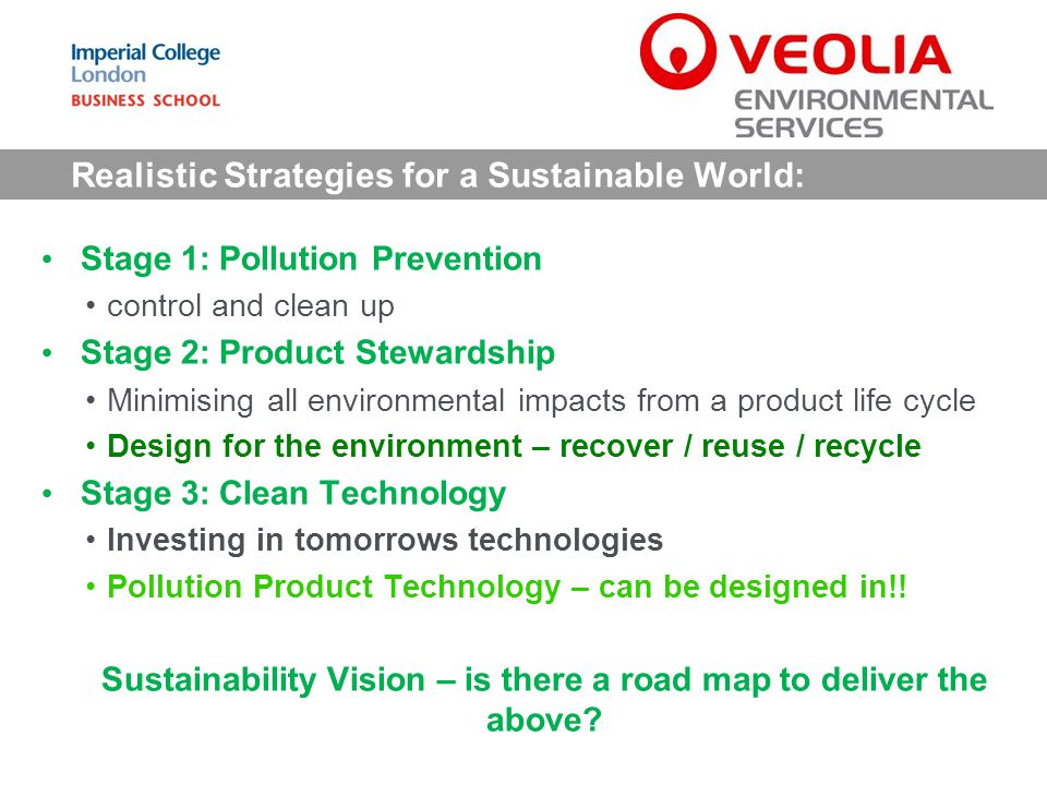 Realistic Strategies for a Sustainable World: