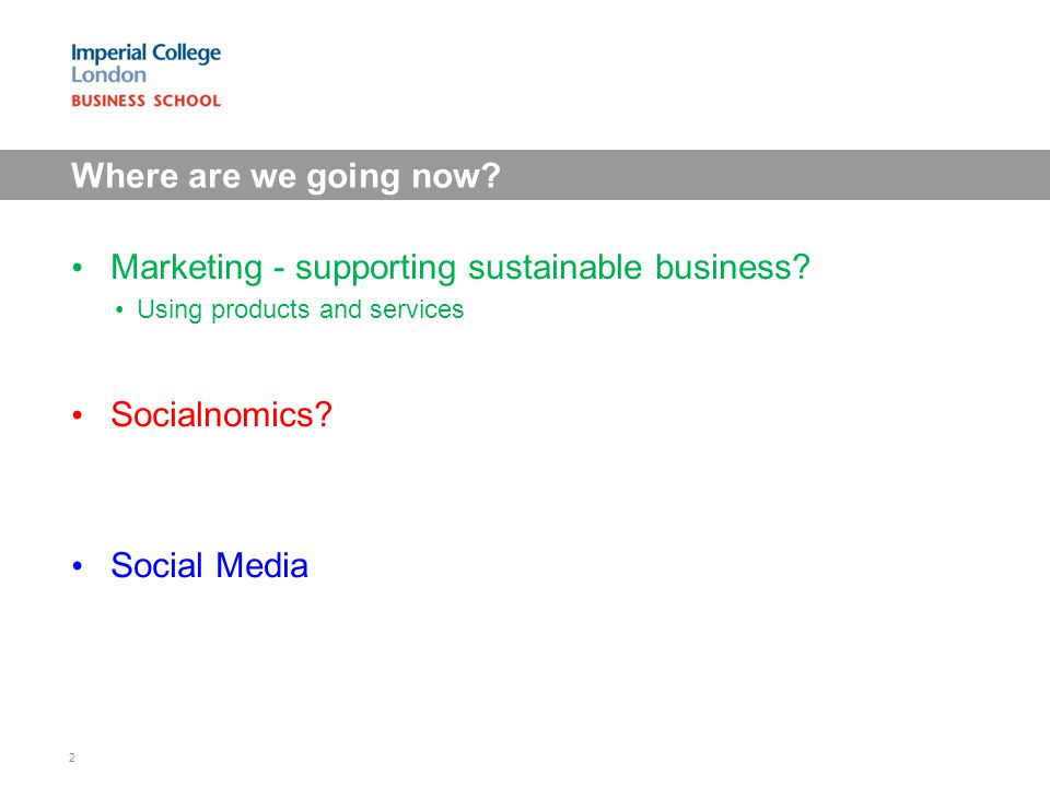 Marketing - supporting sustainable business