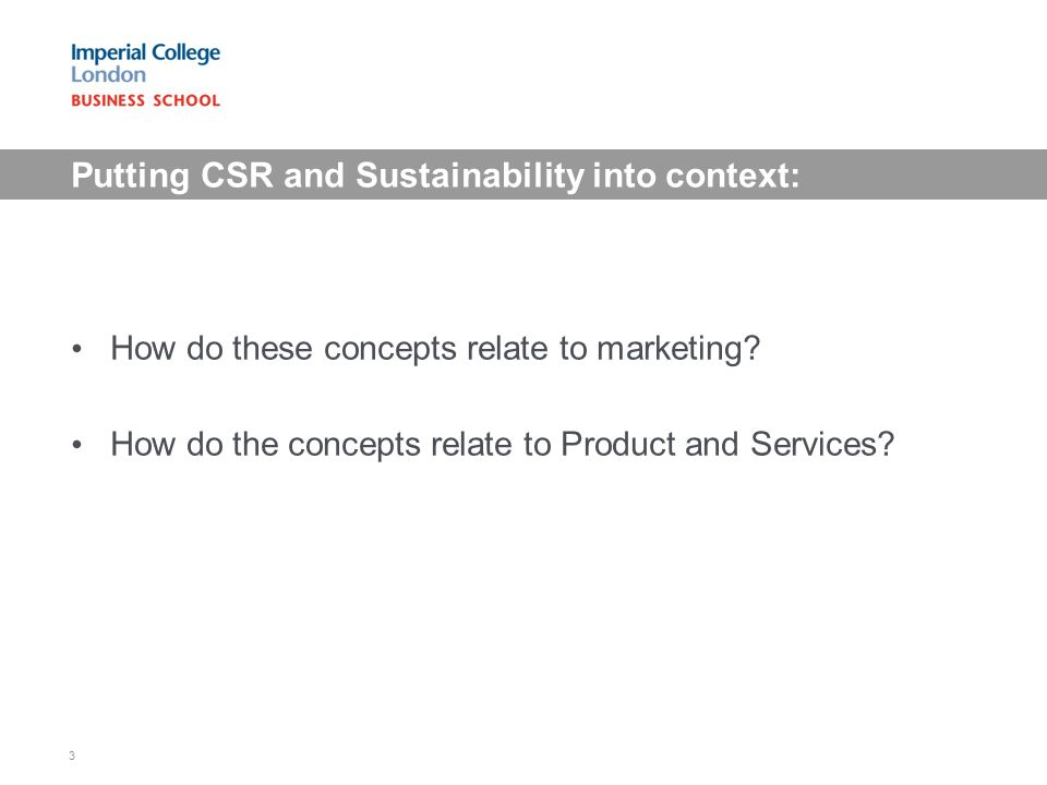Putting CSR and Sustainability into context: